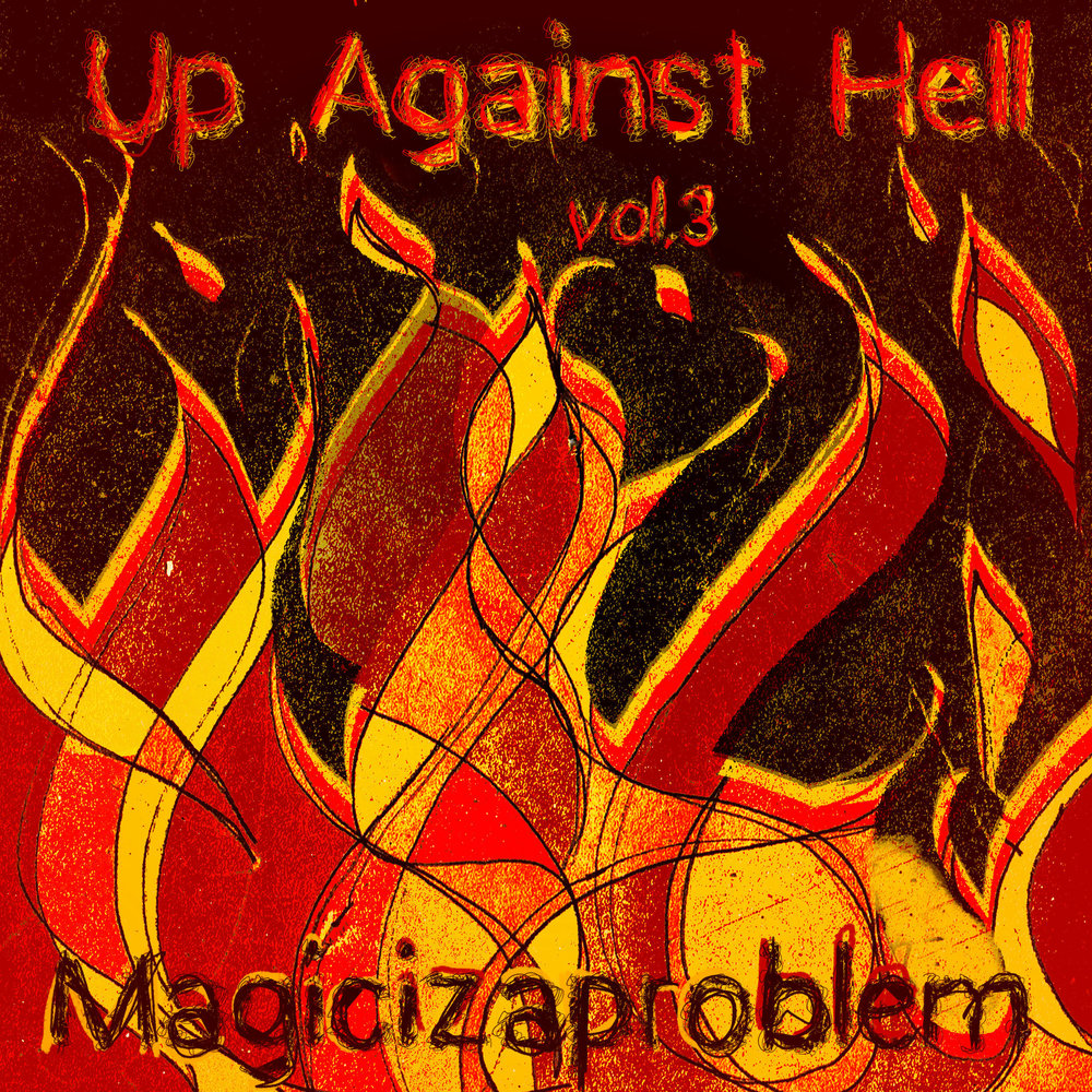 Up Against Hell Vol.3