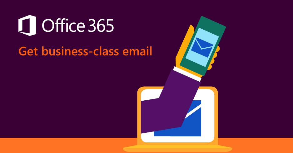 Office 365 - Get Business-class email