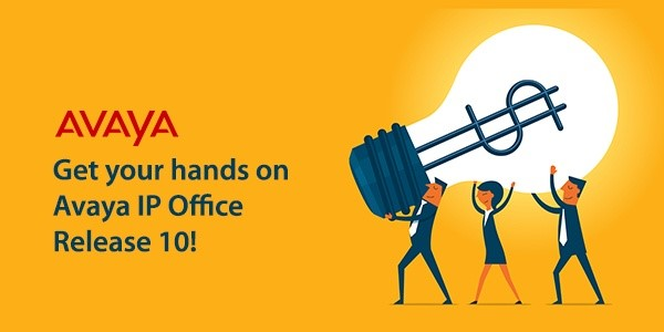 Avaya IP Office Release 10 now available