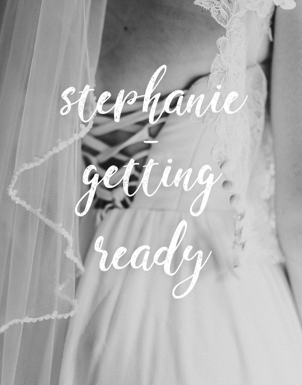 STEPHANIE - GETTING READY-001.jpg