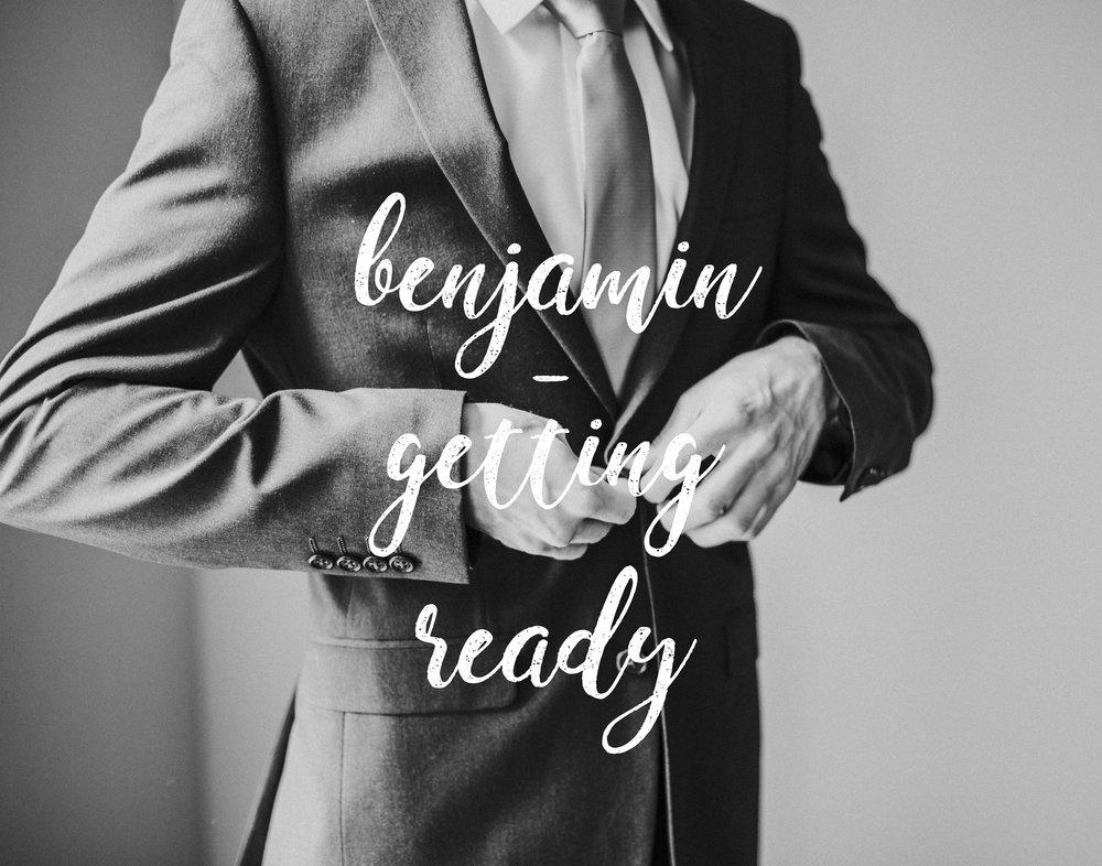 BENJAMIN - GETTING READY-001.jpg