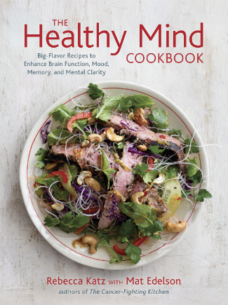 The Healthy Mind Cookbook by Rebecca Katz