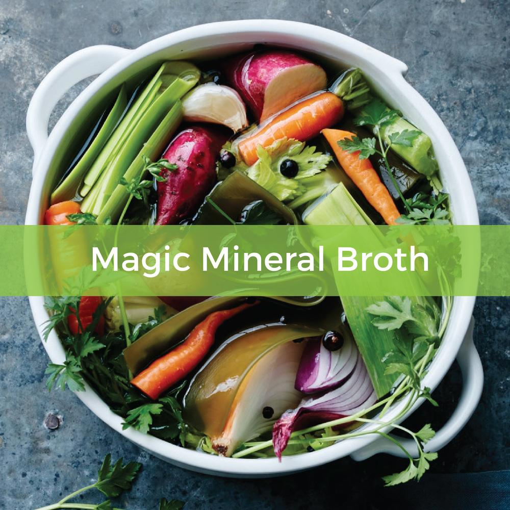 Magic Mineral Broth - Rebecca Katz