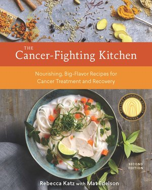 The cancer fighting kitchen rebecca katz ms author educator buy now forumfinder Choice Image