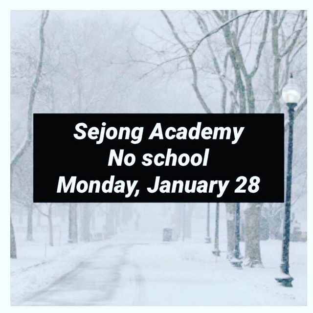 Due to inclement weather there will be no school Monday January 28th Please stay warm and safe!