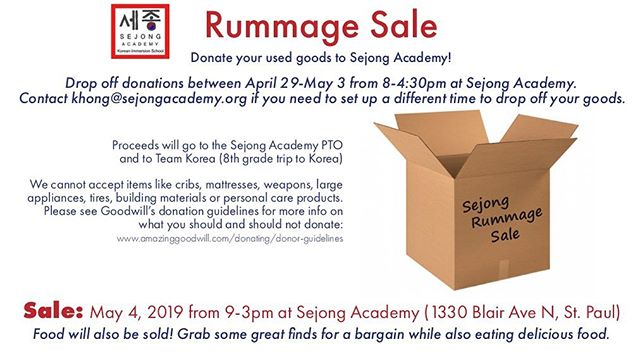 Sejong Rummage Sale at Sat May 4 9AM-3PM!  If you would like to donate used goods to Sejong Academy, drop off between April 29-May 3 from 8-4:30pm at Sejong. Grab some great finds for a bargain while also eating delicious food! #rummagesale #hamlinemidway #stpaulmn #stpaul #twincitiesrummagesale