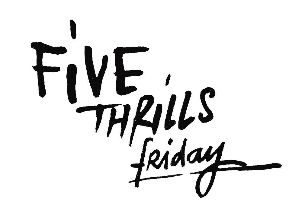 fivethrills.jpg