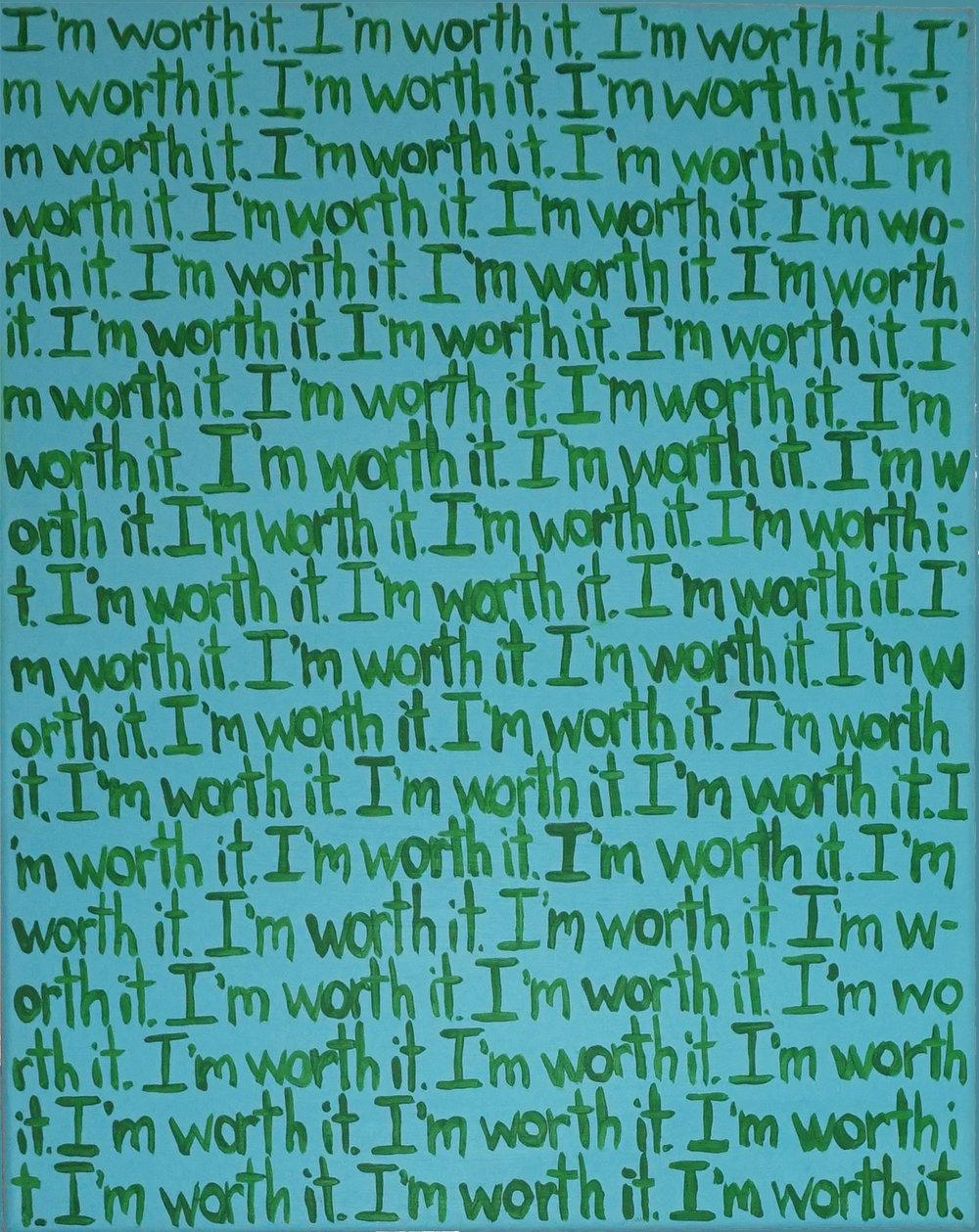 "KNOW MY WORTH   16"" x 20"" Acrylic on Canvas"