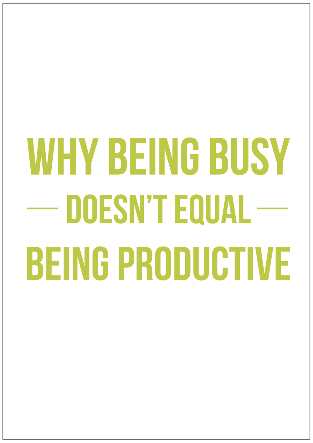 Why Being Busy Doesn't Equal Being Productive