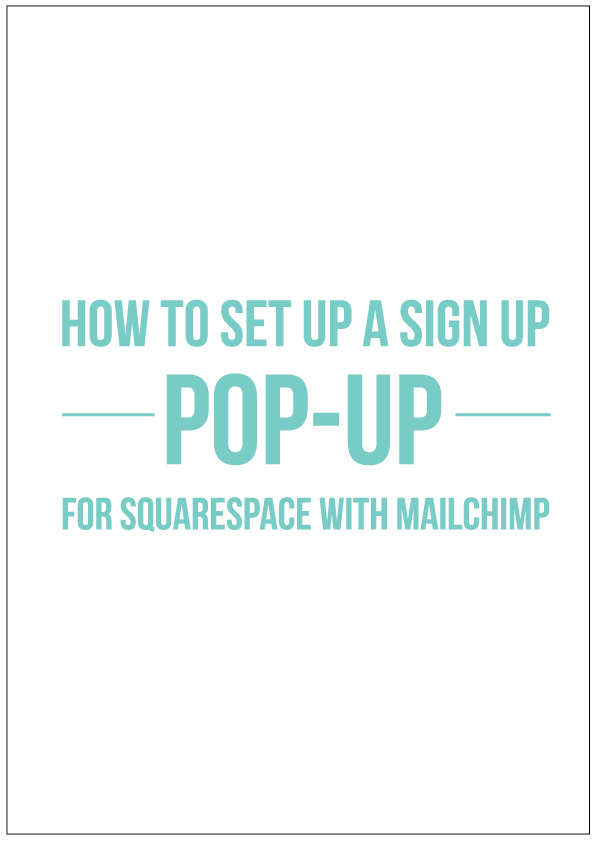 How to set up a sign up pop up in squarespace
