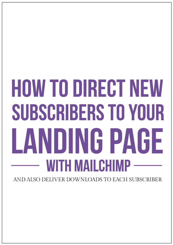 How to direct your mailing list subscribers to your landing page