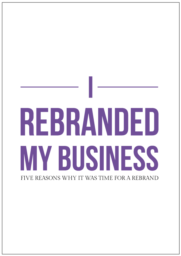 Reasons to rebrand your creative business