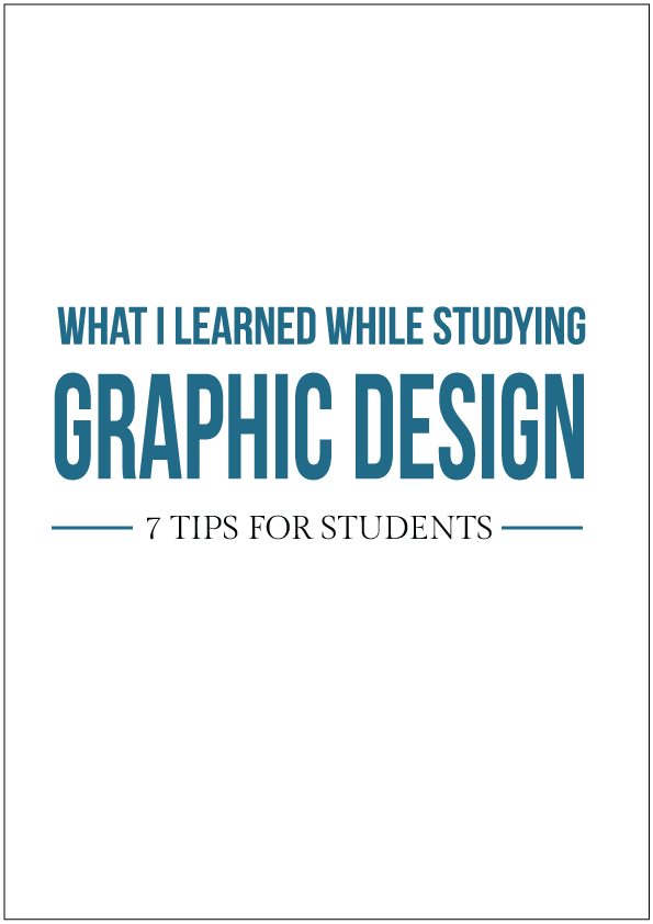 seven tips for graphic design students