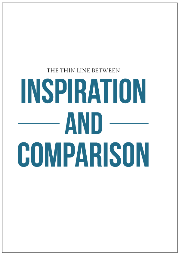 The difference between inspiration and comparison
