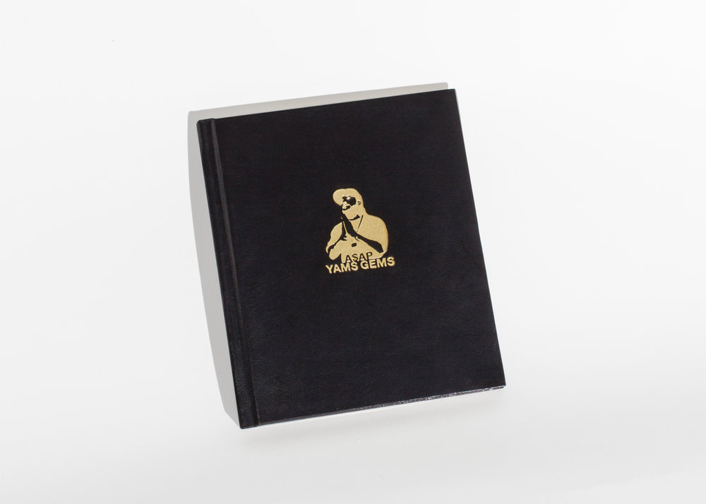 A$AP Yams Gems Produced and Edited by Always Strive and Prosper Foundation and Ajani Brathwaite Designed and Co-Published by Anteism 32 pg (Colour, Offset) 6 in x 7 in - 16 cm x 18 cm Hardcover - Sewn binding Black leatherette, gold foil stamp, gold gilded edging