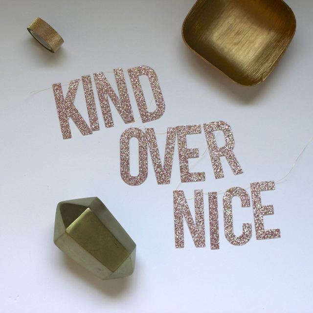 Sparkle messages from The Bannerie: Kind over Nice