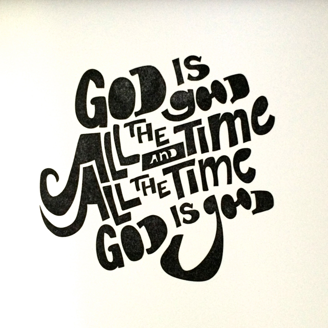 God is Good limited edition letterpress print will soon be available at Shop Pars Caeli.