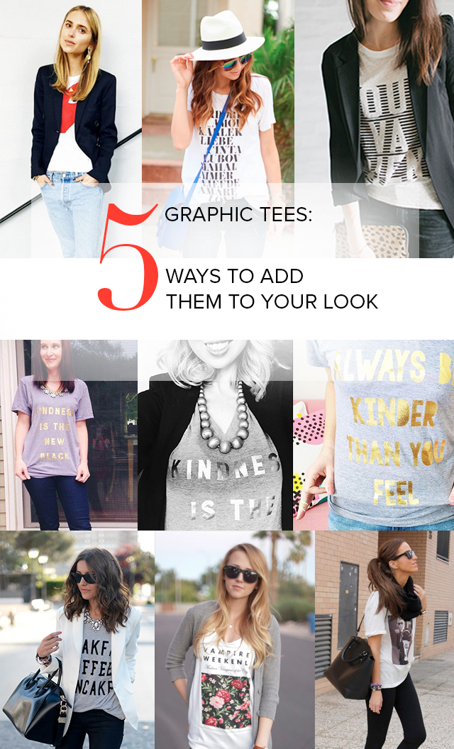 You can make a graphic tee work in just about any setting. 5 ways to add one to your look!