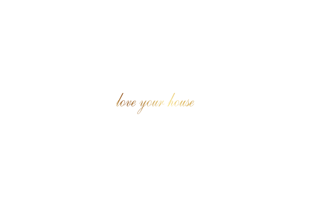 love your house.png