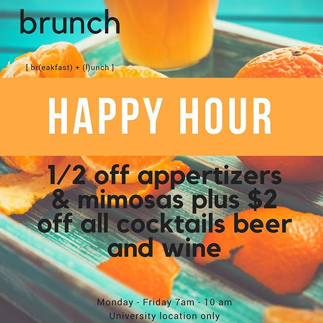 Join us for morning #happyhour Monday - Friday 7 am - 10 am at our University location!