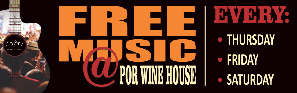 POR WINE HOUSE - FREE MUSIC