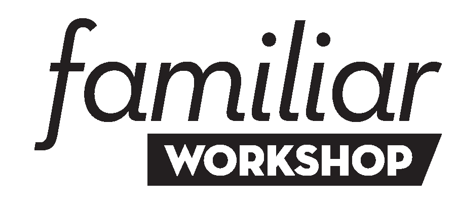 Familiar Workshop