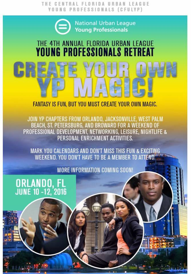 The 4th Annual Florida Urban League Young Professionals Retreat