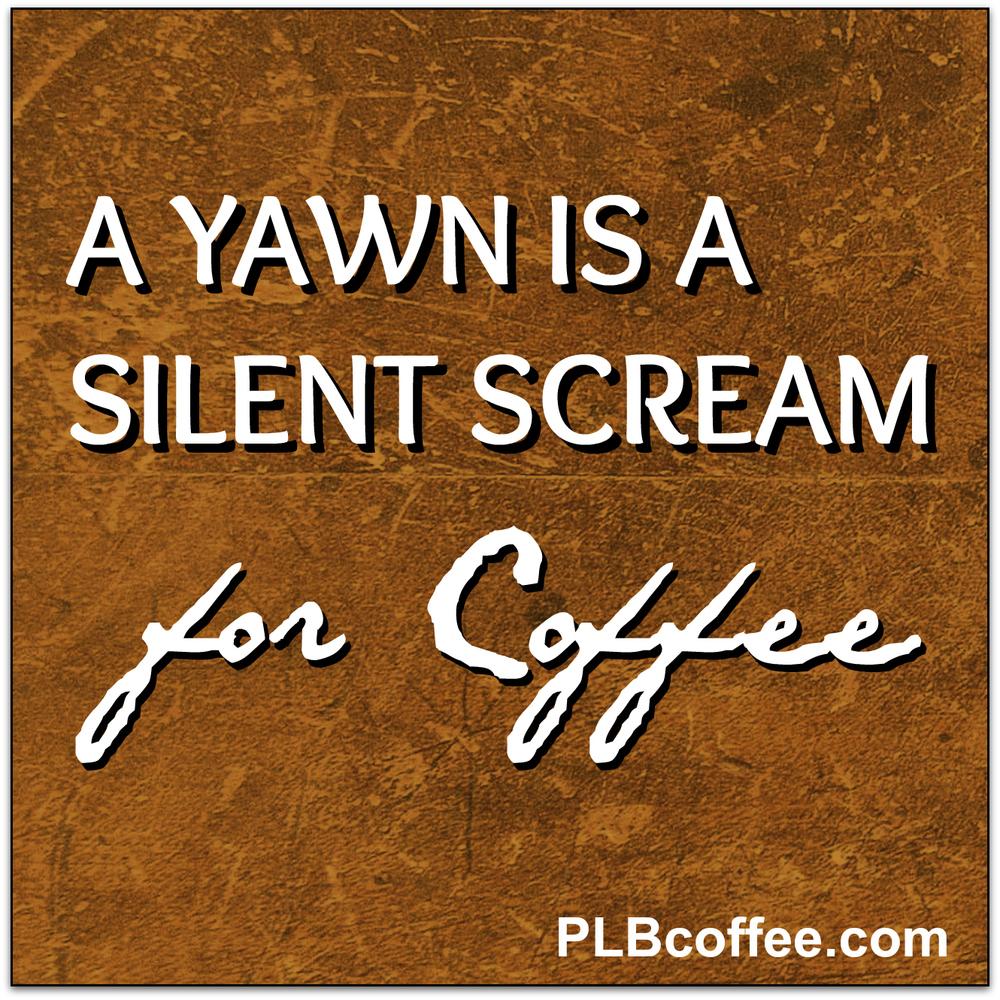 Yawn coffee.jpg