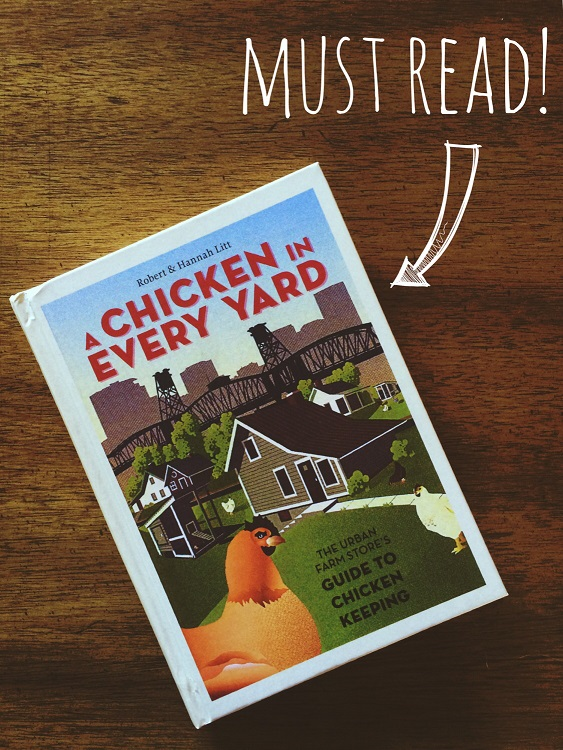A Chicken in Every Yard  by Robert and Hannah Litt