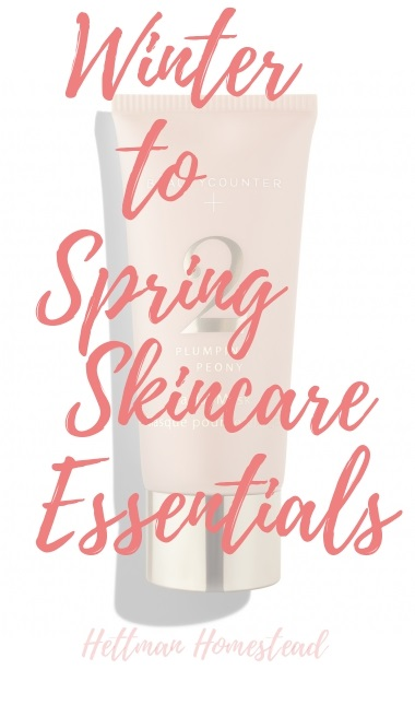 Winter To Spring Skincare Essentials