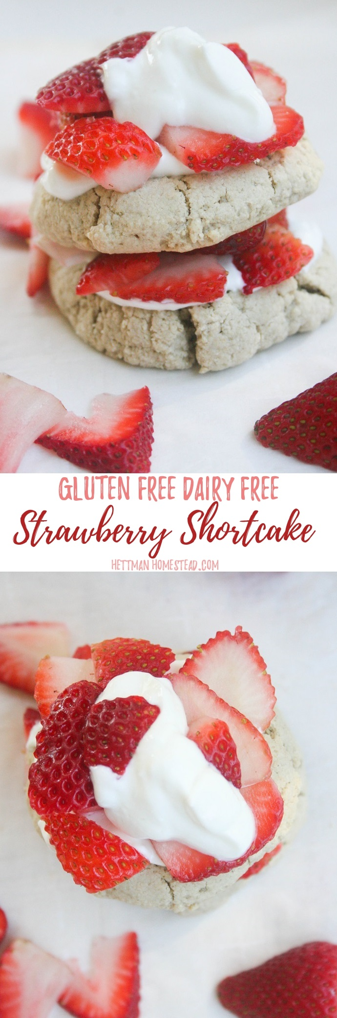 Strawberry Shortcake #GlutenFree #DairyFree -Hettmanhomestead.com