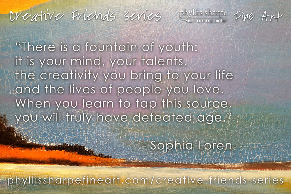 phyllis-sharpe-fine-art-creative-friends-series-sophia-loren-quote.jpg