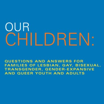 PFLAGAustin.org Booklet - Our Children.jpg