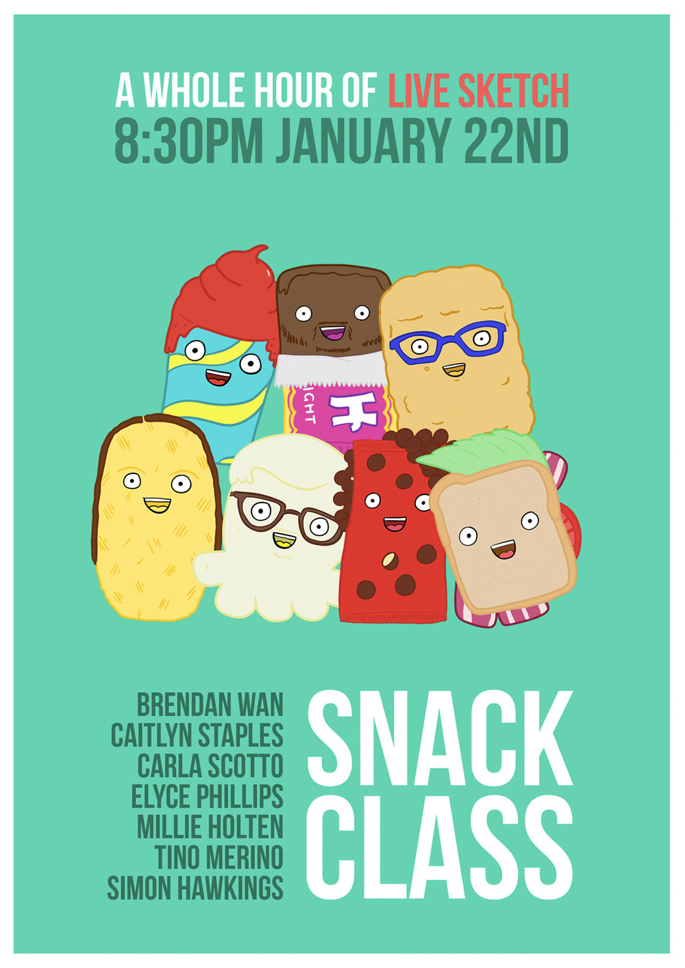 'Snack Class'    | Sketch show poster   (Illustrations by    Elyce Phillips   )