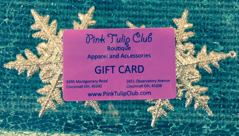 You can't go wrong with a Pink Tulip Club Gift Card! Available in $5 denominations