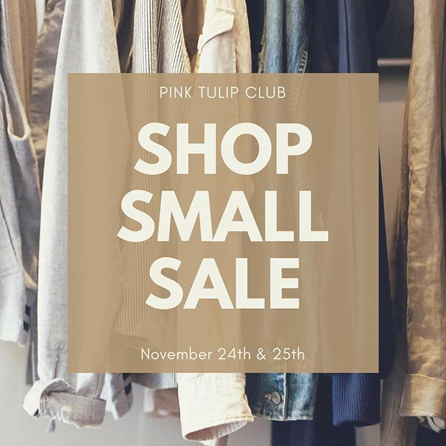 It's Shop Small Saturday AND Sunday! Today, enjoy an additional 30% off the entire store & tomorrow enjoy 25% off the entire store! See you soon 💕