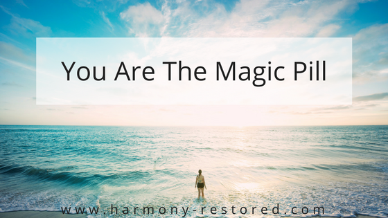 You Are The Magic Pill-BLOG.png