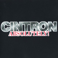 CINTRON - CINTRON ABSOLUTELY!   (Cam/Jam Records)