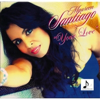 MAUREEN SANTIAGO - YOUR LOVE  (JACODA RECORDS)