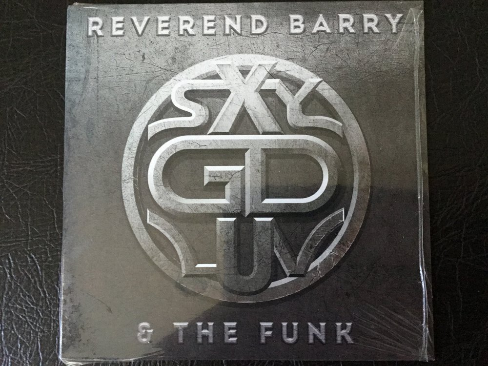 REVEREND BARRY & FUNKTASTIC SOUL FEATURING THE HELLACIOUS HORNS - SXYGDLUV