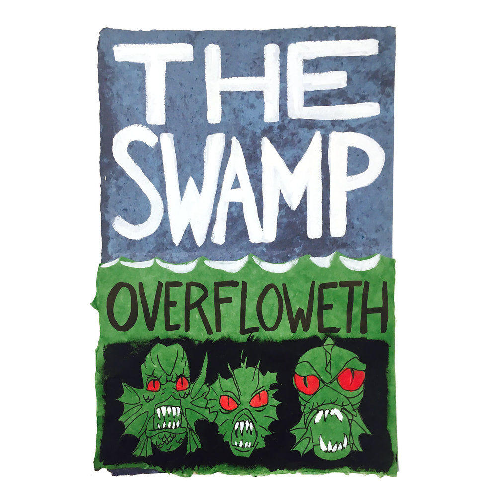 The Swamp Overfloweth