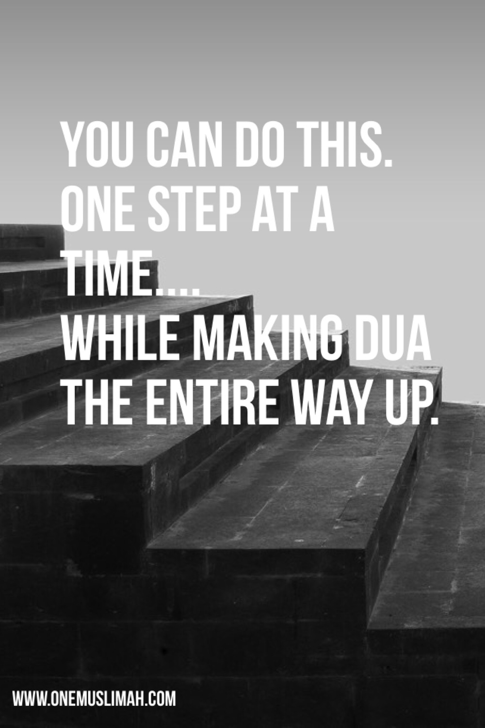 One Step at A Time Muslimah