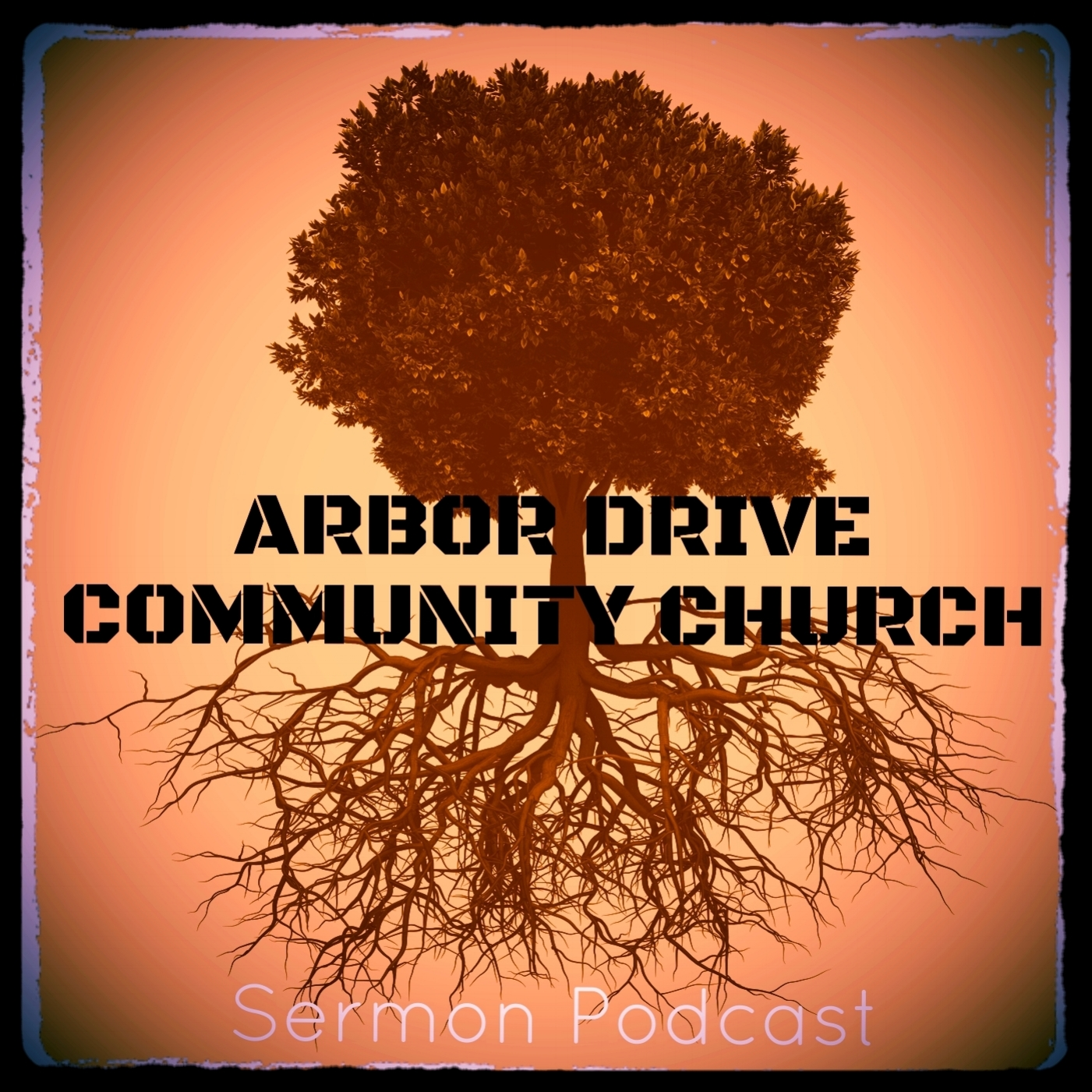 Sermons - Arbor Drive Community Church