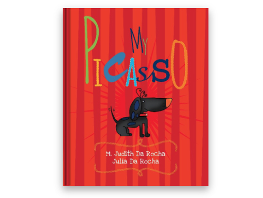 My picasso  My Picasso is based on a true story about adoption, friendship and love. This charming - rhyming picture book takes you through the journey of finding the perfect and special name for an adorable puppy. It will melt your heart!