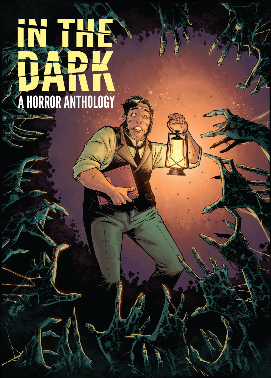 In The Dark - A Horror Anthology