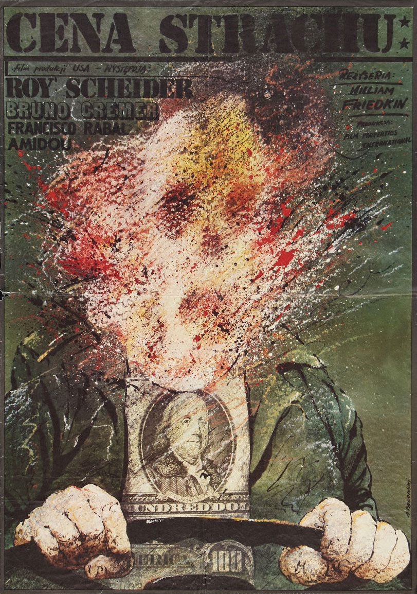 movieposteroftheday :     1981 Polish poster for   SORCERER   (William Friedkin, USA, 1977)   Designer: Andrzej Pagowski (b. 1953) [see  also ]   Poster source:  Heritage Auctions  (with thanks to  Essentially Arthouse  for the heads up)