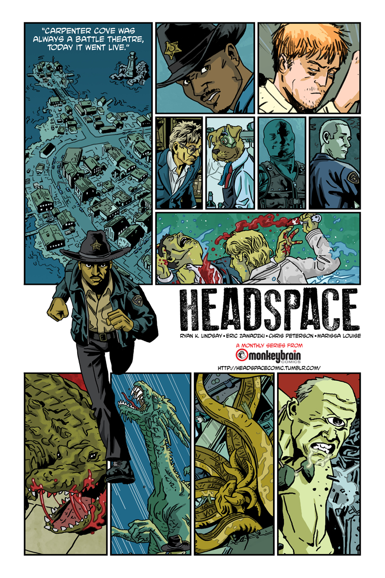 headspacecomic :     HEADSPACE was always a battle theatre, today it went live…on ComiXology!  http://cmxl.gy/headspace1    This book from Eric Zawadzki, Chris Peterson, Marissa Louise, Dan Hill, Chris Kosek, and Ryan K Lindsay is 99c for 22 sequential pages, back matter, and the promise of more cerebral narrative to come.   The ad above teases some moments from the issue and upcoming. It features art from Zawadzki/Peterson and was put together by Eric.   Support Monkeybrain Comics, support digital, support creators expanding maps and horizons, and talk about what you love.   And thank you already to the legion of Carpenter Cove residents who already preordered the book, or picked it up, or reviewed it, or gave it big ups online. You are the best.