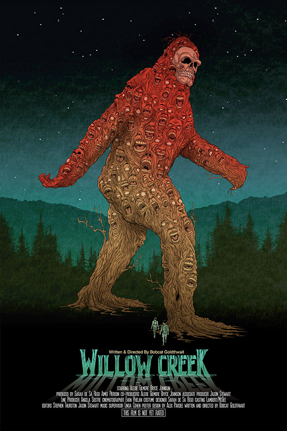 """Bobcat Goldthwait's found footage Bigfoot movie sounds like a joke concept. You can imagine Bobcat taking dark satirical aim not just at believers of the paranormal but also the modern filmmaking culture, hitting a bunch of targets with his caustic venom. But    Willow Creek    isn't a joke. It's not a satire. It's an actual found footage horror movie that centers on Bigfoot… and it's actually scary."" -Badass Digest"