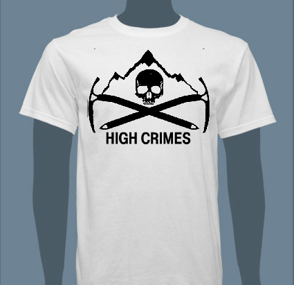 highcrimescomic :        So, since you can't buy our issues repeatedly (I mean, you can, and we do encourage that, but let's not get crazy), I'm checking the temperature on whether people would buy such a thing or not (extremely rough design, extremely not final). If we do pull the trigger on this we'd need solid confirmation and payment up front. Any takers?       I think we have enough people to order a run of HIGH CRIMES shirts. If you're into the idea, please take a second to chime in on the  Facebook page . (And maybe Like us? if you're into liking non-human things).      Merch Ideas. You'll put some money in our pockets to keep this train a'rolling and you'll look like cutting-edge comics literati while doing so.