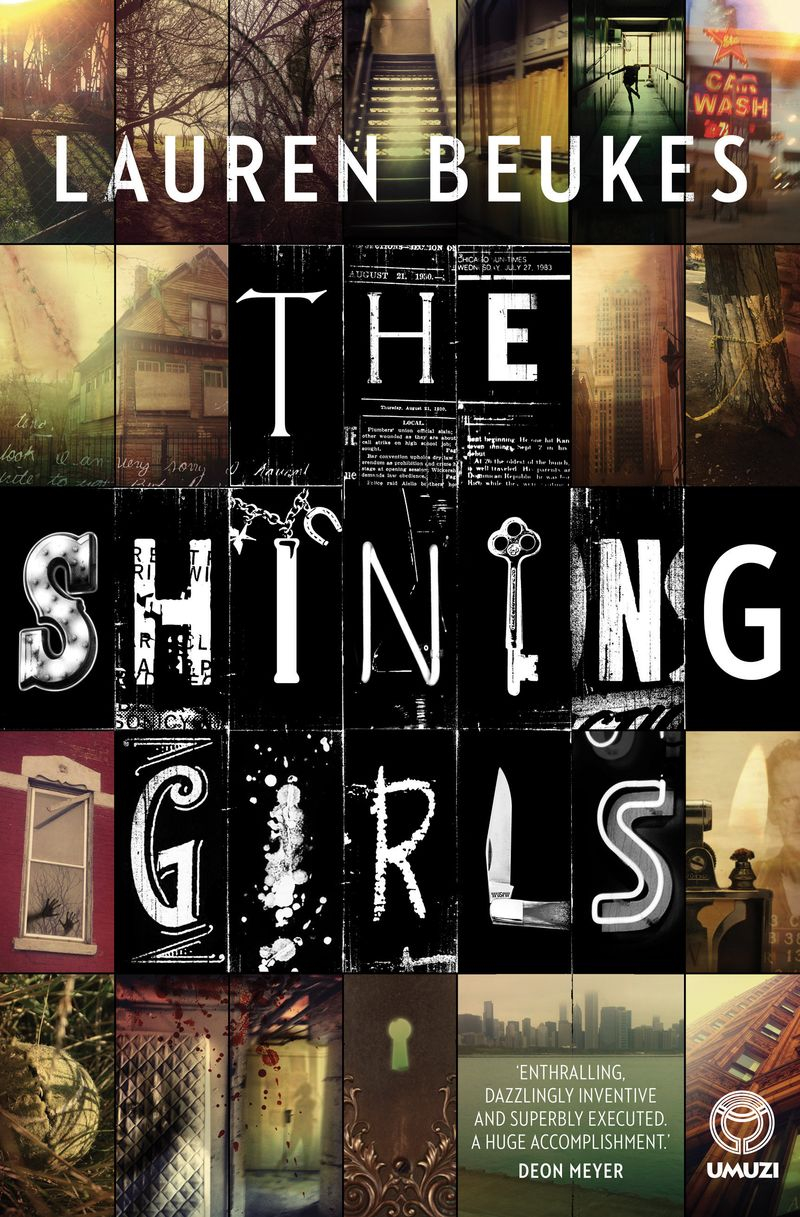 In Depression-era Chicago, Harper Curtis finds a key to a house that opens on to other times. But it comes at a cost. He has to kill the shining girls: bright young women, burning with potential. He stalks them through their lives across different eras until, in 1989, one of his victims, Kirby Mazrachi, survives and starts hunting him back.     Working with an ex-homicide reporter who is falling for her, Kirby has to unravel an impossible mystery.     THE SHINING GIRLS is a masterful twist on the classic serial killer tale: a violent quantum leap featuring a memorable and appealing girl in pursuit of a deadly criminal.